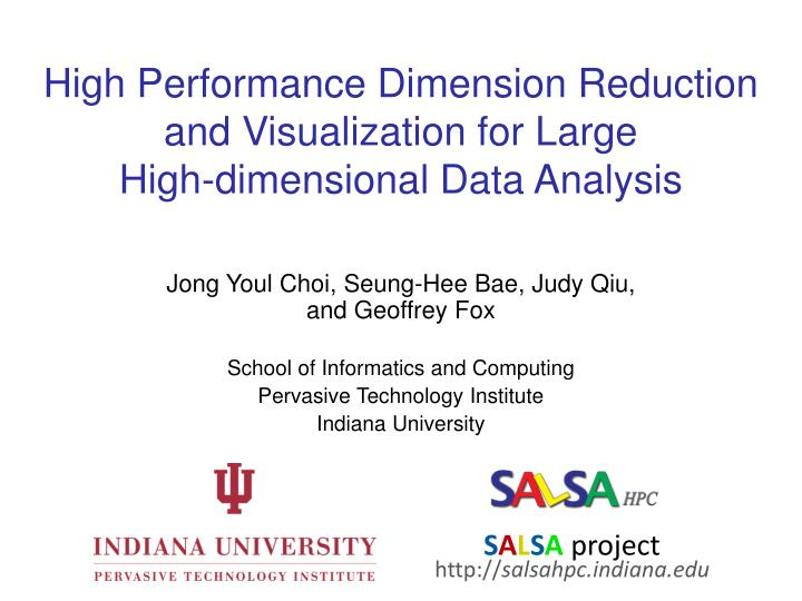 high performance dimension reduction and visualization for large high dimensional data analysis n.