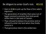 be diligent to enter god s rest 4 1 111