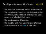 be diligent to enter god s rest 4 1 116