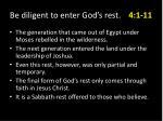 be diligent to enter god s rest 4 1 119