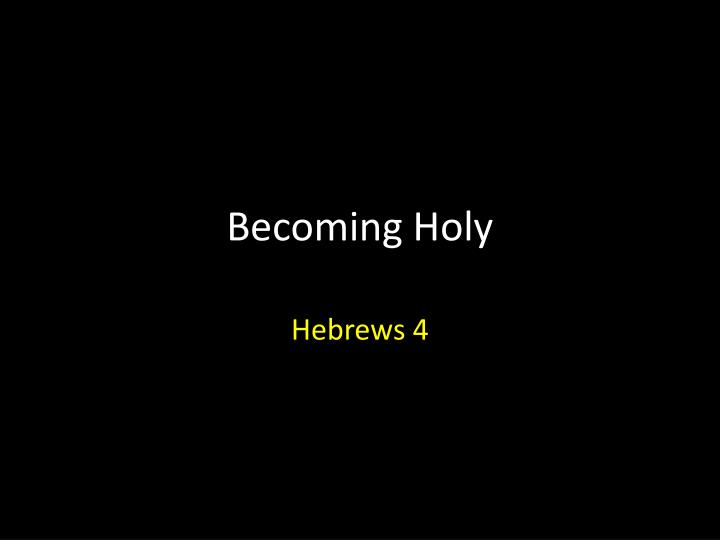 becoming holy n.