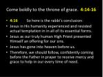come boldly to the throne of grace 4 14 165