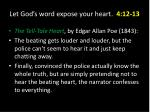 let god s word expose your heart 4 12 1310