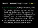 let god s word expose your heart 4 12 137