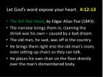 let god s word expose your heart 4 12 138