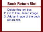 book return slot
