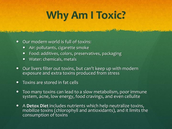 Why am i toxic