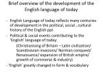 brief overview of the development of the english language of today
