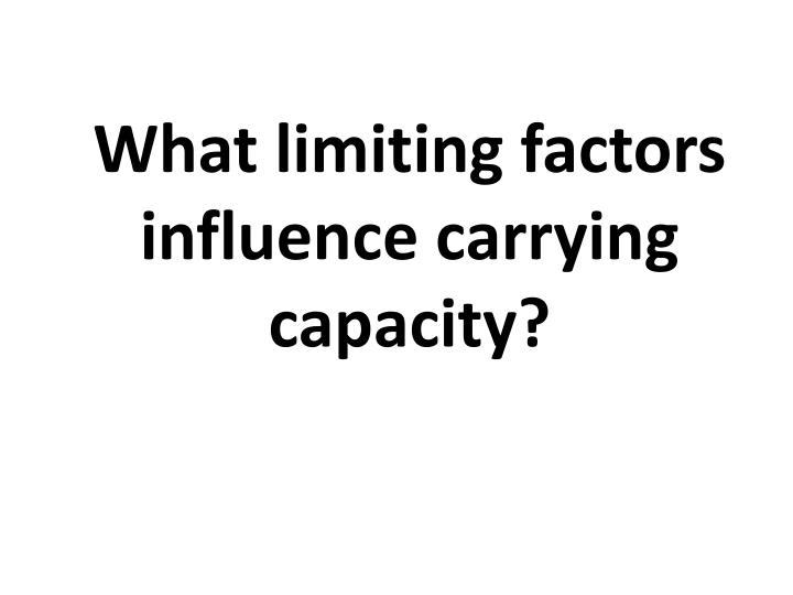what limiting factors influence carrying capacity n.