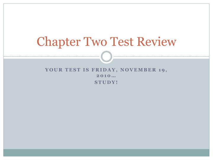 chapter two test review n.
