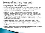 extent of hearing loss and language development