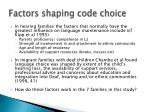 factors shaping code choice