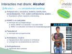 interacties met drank alcohol