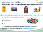 interacties met kruiden vitamines met mineralen en spoorelementen