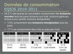 donn es de consommation eqsjs 2010 2011