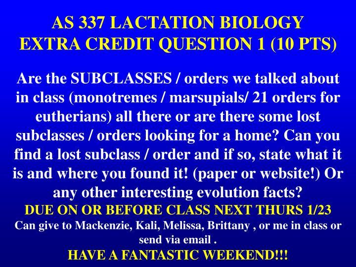 AS 337 LACTATION BIOLOGY