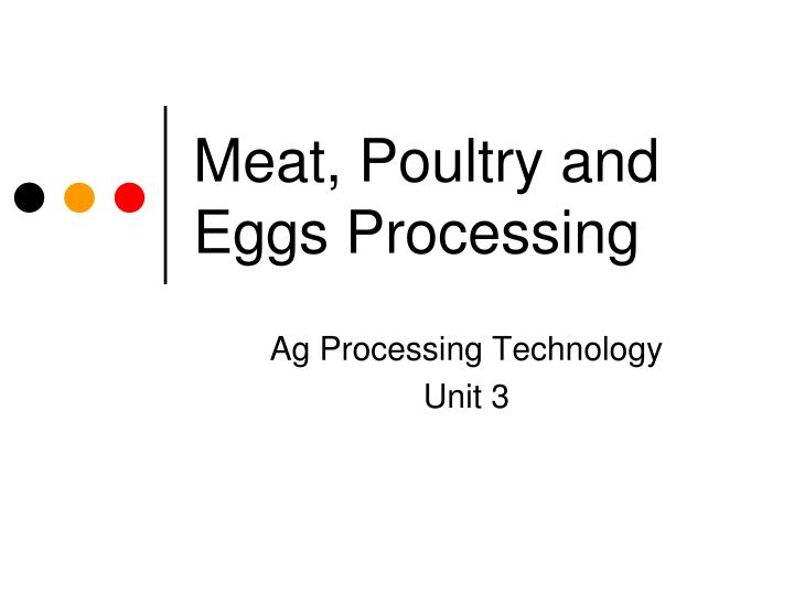 meat poultry and eggs processing n.