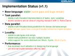 implementation status v1 1