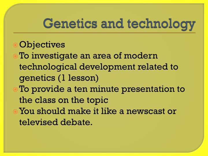 genetics and technology n.