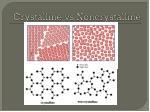 crystalline vs noncrystalline