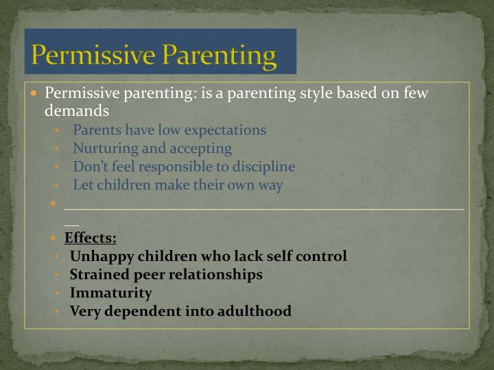 Permissive Parenting
