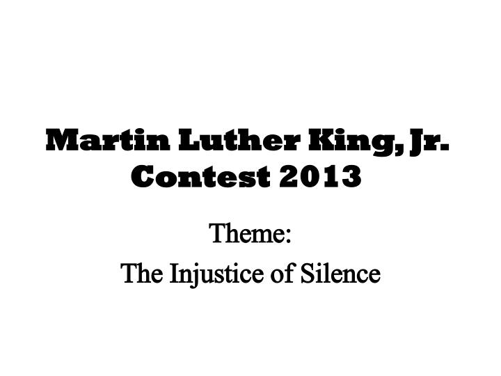martin luther king jr contest 2013 n.