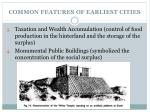 common features of earliest cities1