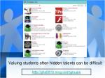 valuing students often hidden talents can be difficult