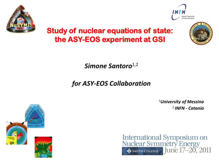 Study of nuclear equations of state: the ASY-EOS experiment at