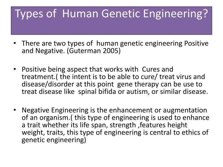 arguments against and in favor of the human genetic engineering Northwest resistance against genetic engineering po box 15289 portland, oregon 97293 information at nwrageorg nw rage is a 501(c)3 non-profit organization.