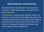 medical applications regarding epidermis