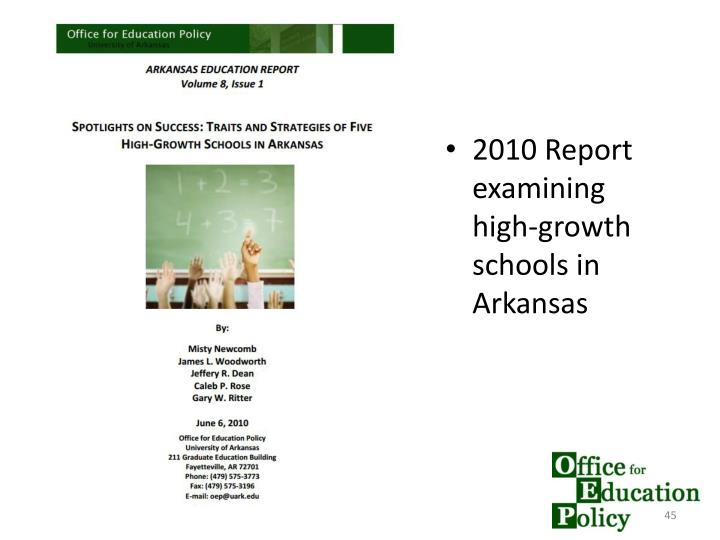 2010 Report examining high-growth schools in Arkansas
