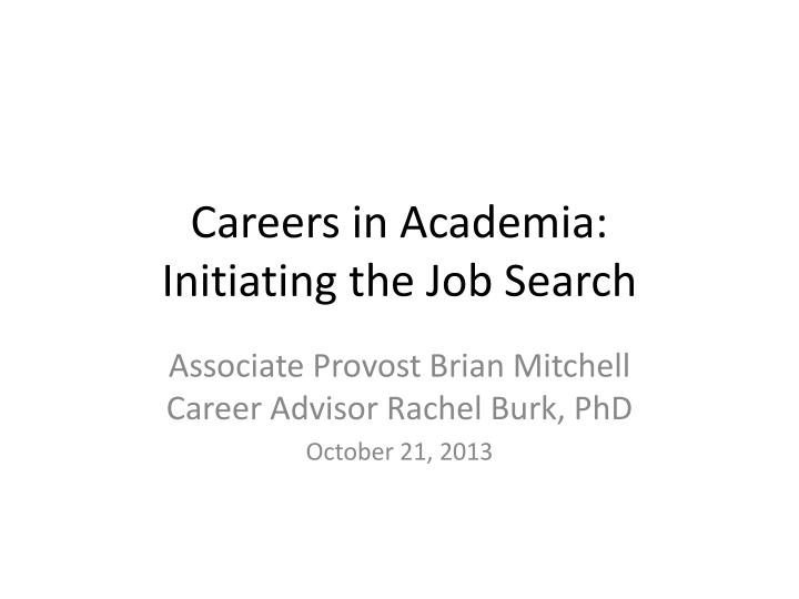 careers in academia initiating the job search n.