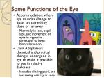 some functions of the eye