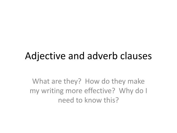 adjective and adverb clauses n.
