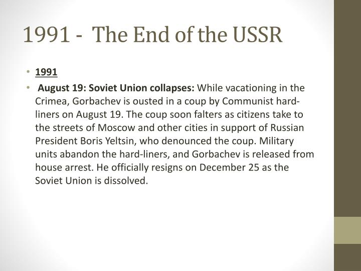 1991 -  The End of the USSR