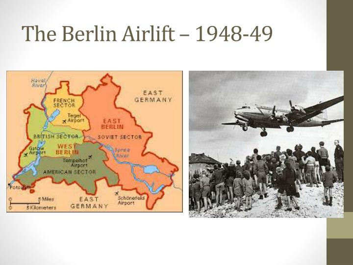 The Berlin Airlift – 1948-49