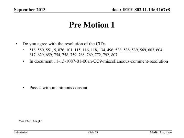 Pre Motion 1