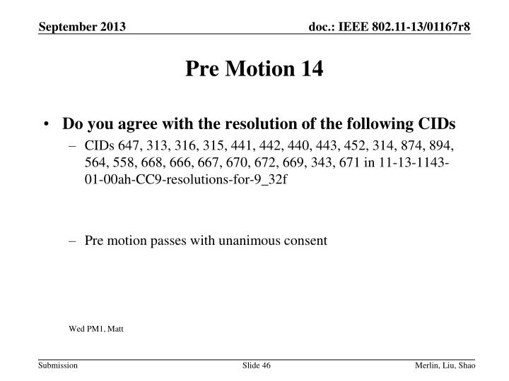 Pre Motion 14
