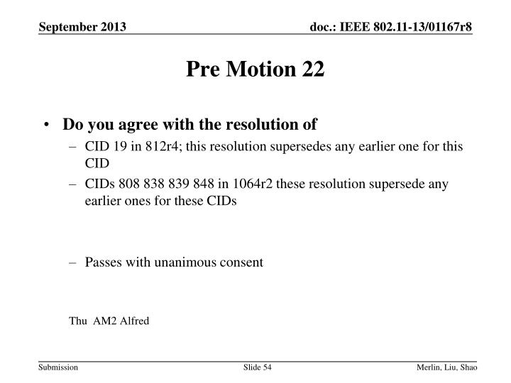 Pre Motion 22