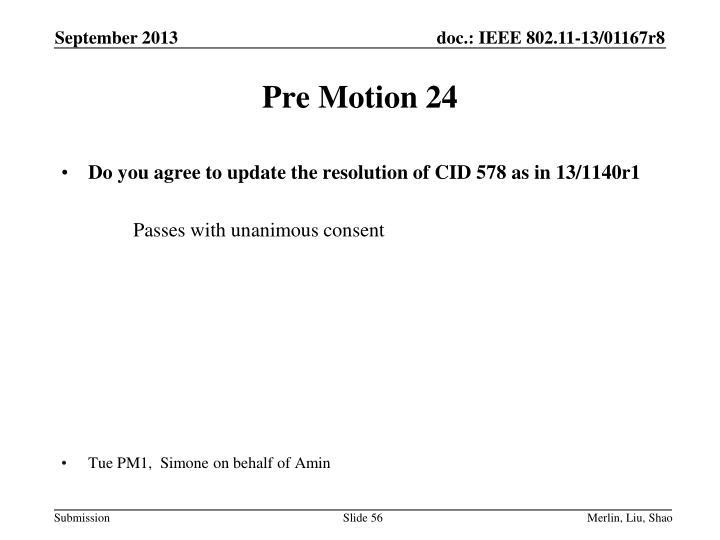 Pre Motion 24