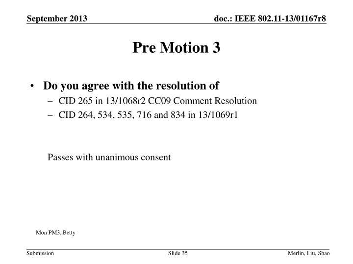Pre Motion 3