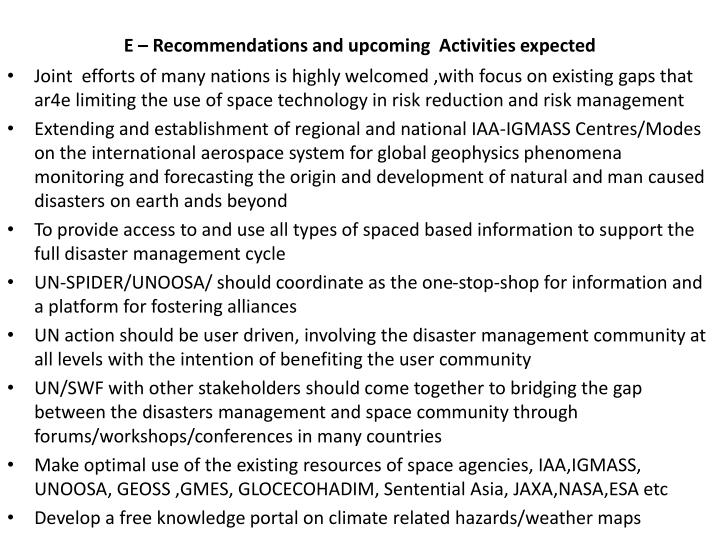 E – Recommendations and upcoming  Activities expected