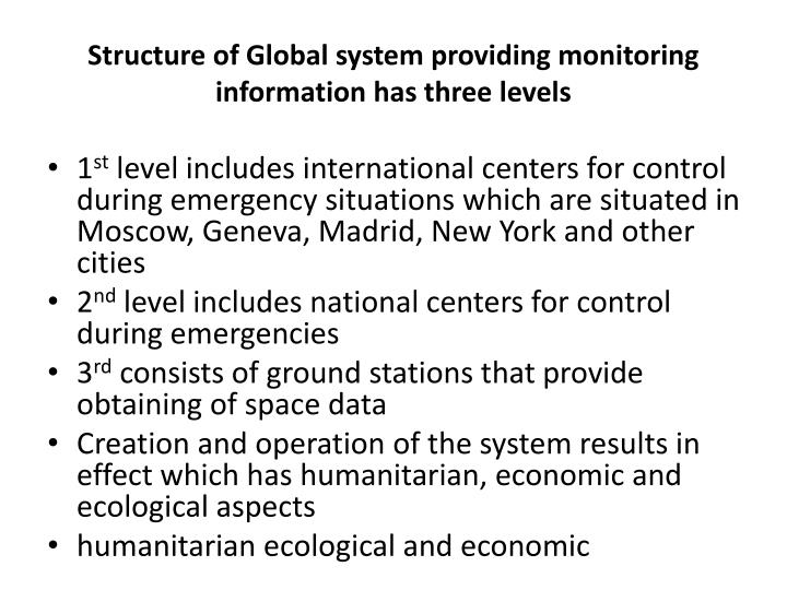 Structure of Global system providing monitoring information has three levels