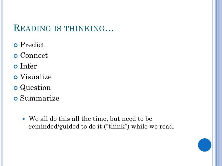Reading is thinking…
