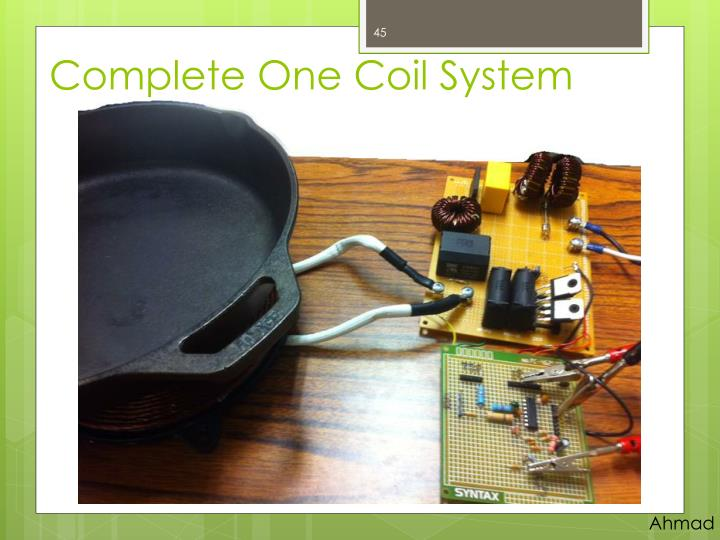 Complete One Coil System