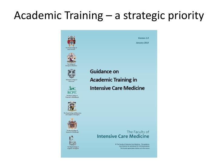 Academic Training – a strategic priority