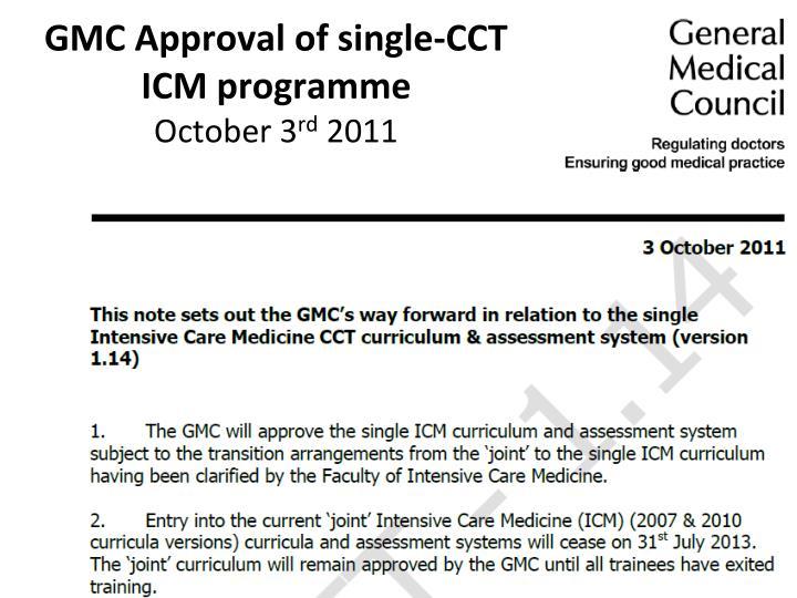 GMC Approval of single-CCT ICM programme