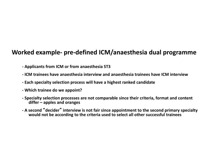 Worked example- pre-defined ICM/anaesthesia dual programme