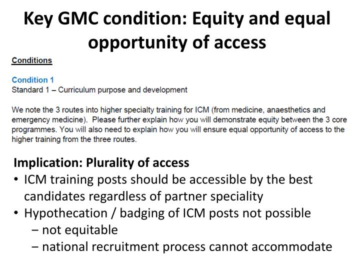 Key GMC condition: Equity and equal opportunity of access